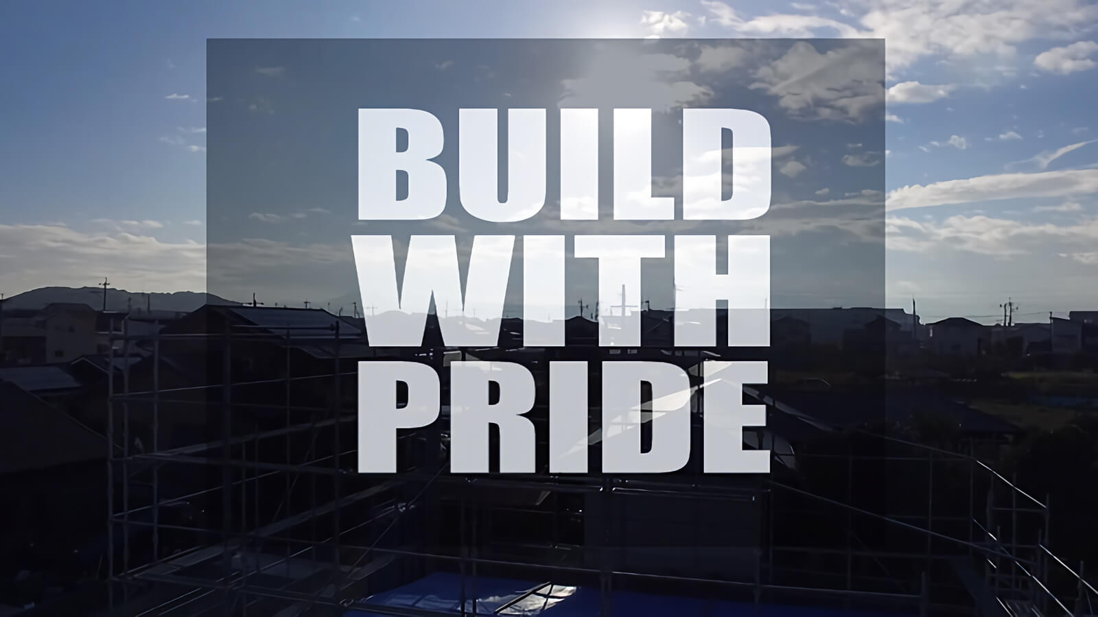 BUILD WITH PRIDE